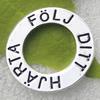 Zinc Alloy Jewelry Donut,With word:FÖLJ DITT HJÄRTA, Nickel-free & Lead-free, 25mm, Sold by PC